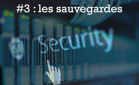 Les sauvegardes/securité